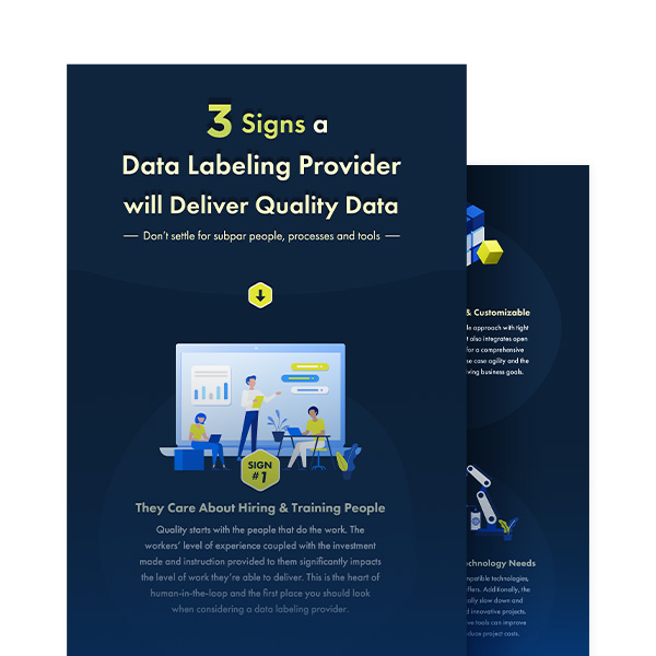 3 Signs a Data Labeling Provider will Deliver Quality Data