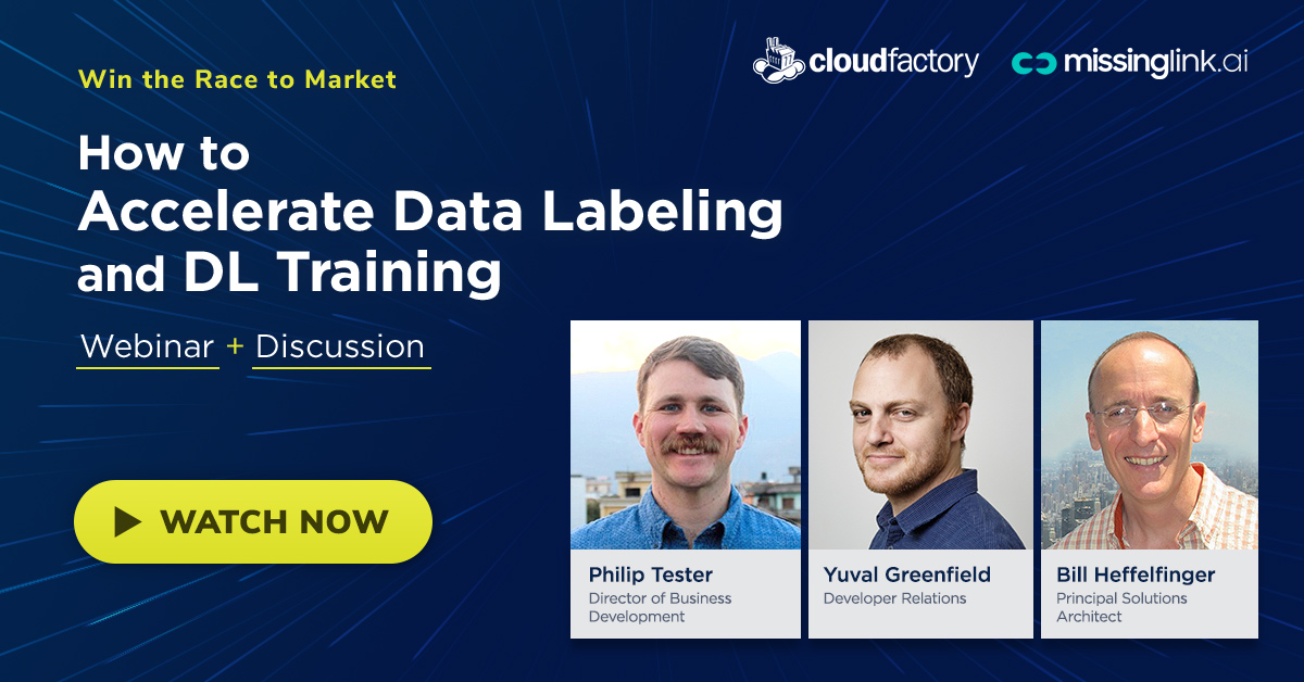 Win the Race to Market: How to Accelerate Data Labeling and DL Training