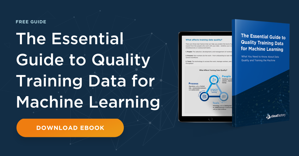 The Essential Guide to Quality Training Data for Machine Learning