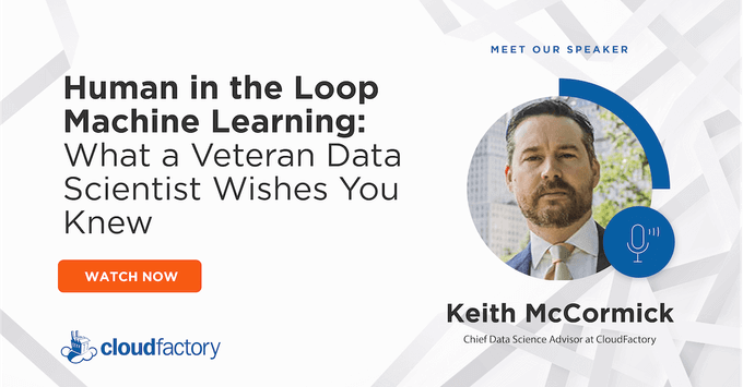 Human in the Loop Machine Learning: What a Veteran Data Scientist Wishes You Knew