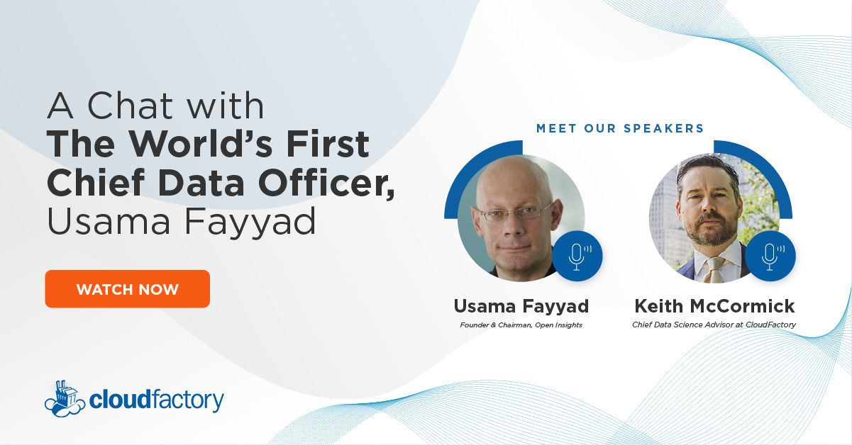 A Chat with the World's First Chief Data Officer, Usama Fayyad